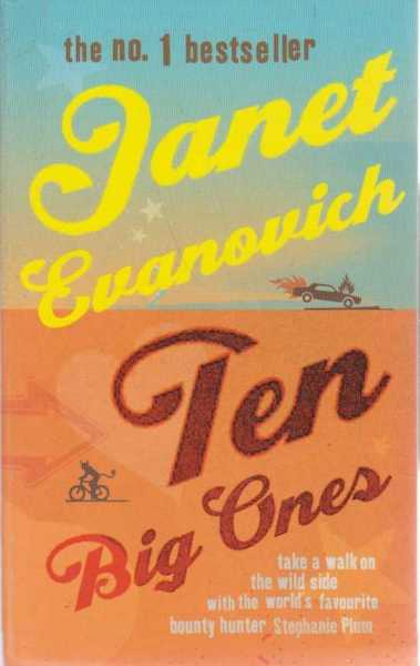 Ten Big Ones, janet Evanovich