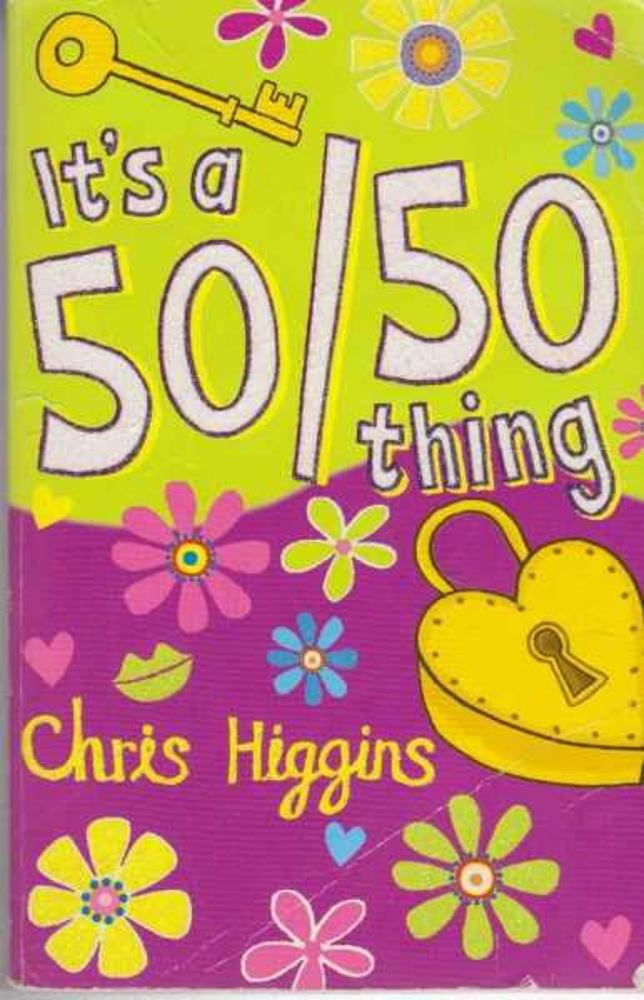 It's A 50/50 Thing, Chris Higgins