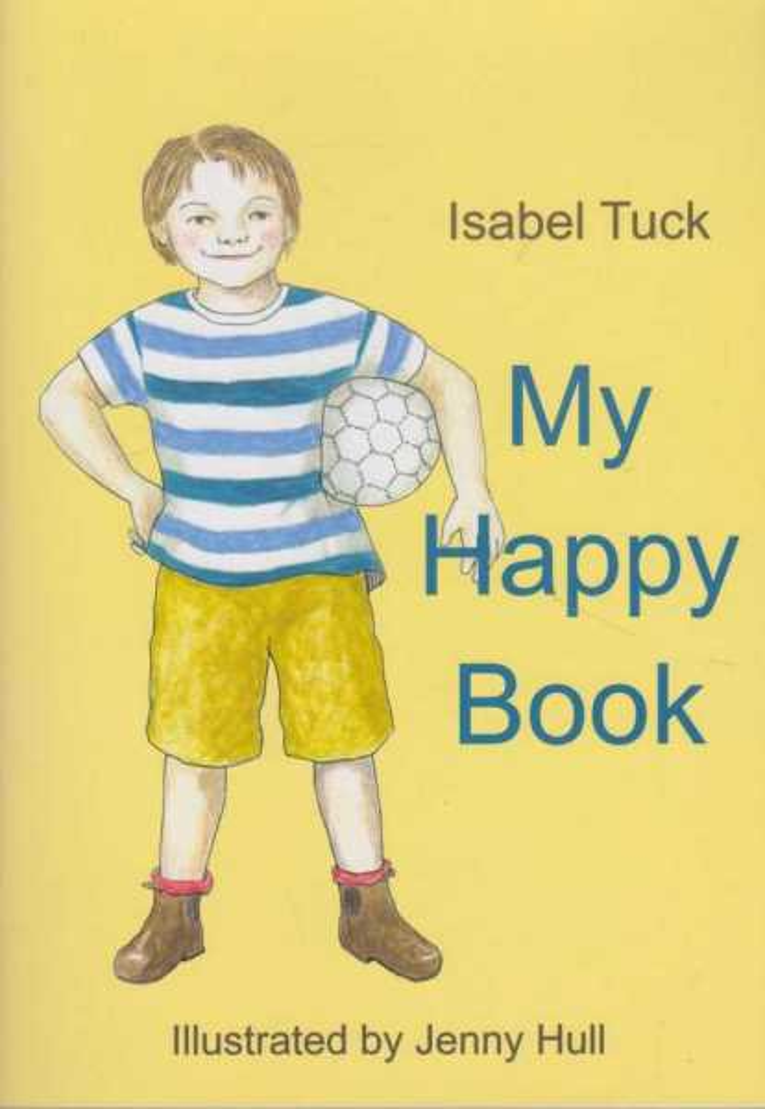 My Happy Book, Isabel Tuck