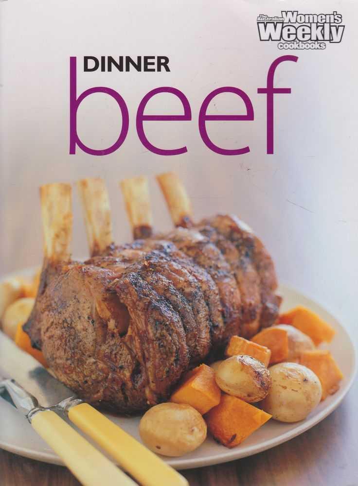 Dinner Beef, The Australian Women's Weekly