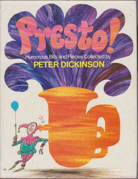 Presto! Humorous Bits and Pieces, Peter Dickinson