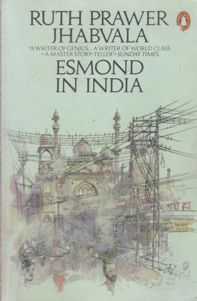 Esmond in India, Ruth Prawer Jhabvala