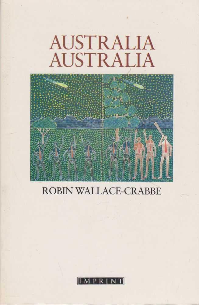 Australia Australia, Robin Wallace-Crabbe