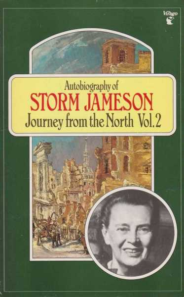 Image for Autobiography of Storm Jameson: Journey from the North Vol. 2