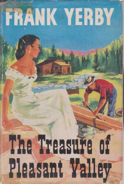 The Treasure of Pleasant Valley, Frank Yerby