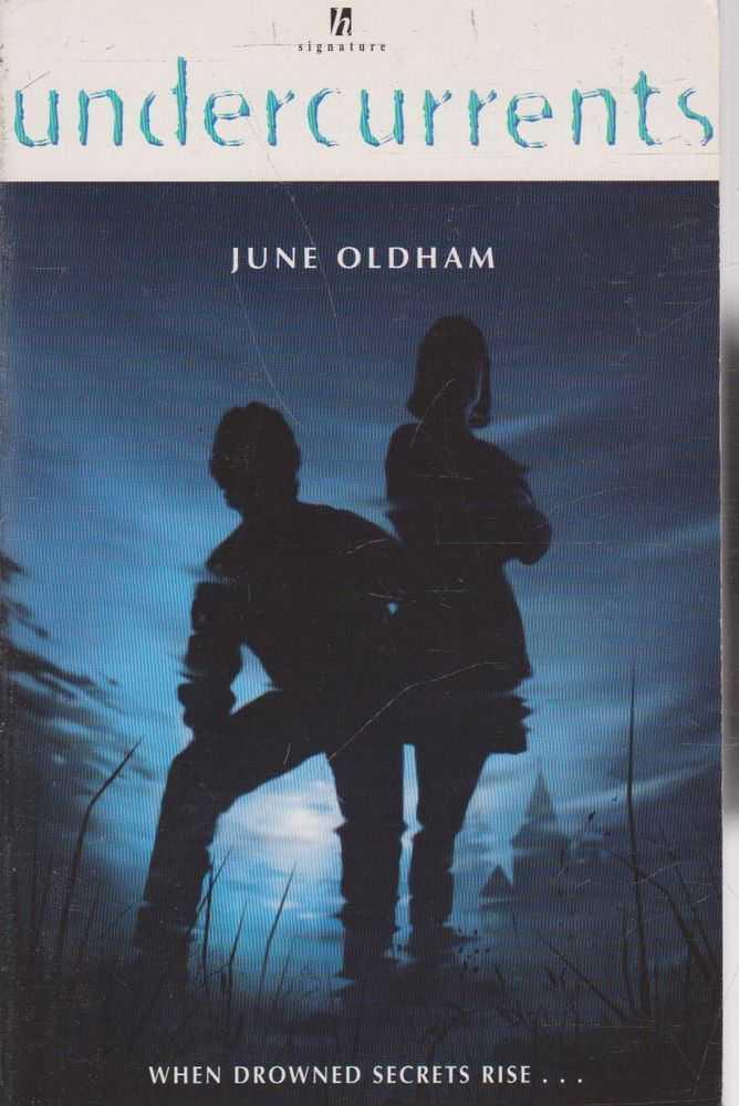 Undercurrents, June Oldham