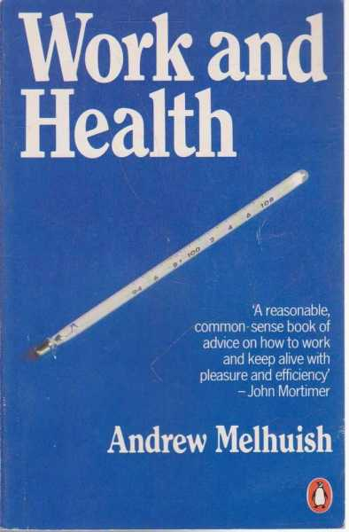 Work and Health, Andrew Melhuish