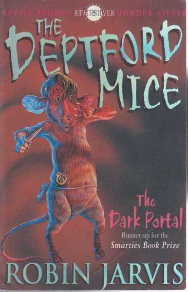 The Deptford Mice - The Dark Portal - Book One, Robin Jarvis
