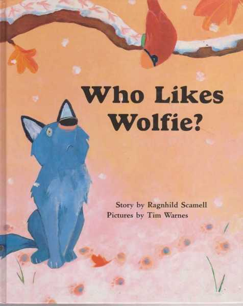 Who Likes Wolfie?, Ragnhild Scamell