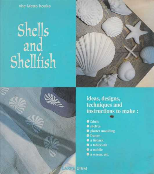 Shells and Shellfish - Ideas and Designs [The Ideas Book], Jean-Michel Kirsch