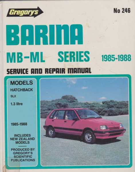 Gregory's Barina MB-ML Series 1985-1988 Service and Repair Manual No. 246, Gregory's Scientific Publications