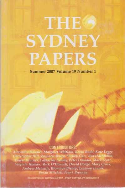 The Sydney Papers Summer 2007 Volume 19 Number 1, Anne Henderson [Editor]