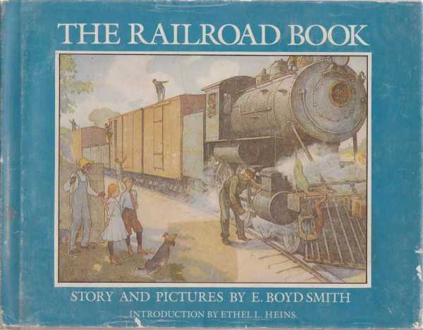 The Railroad Book, E. Boyd Smith