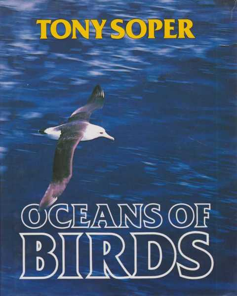 Oceans Of Birds, Tony Soper