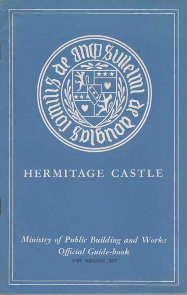 Hermitage Castle Roxburghshire - Ministry of Public Buildings and Works Official Guide Book, Douglas Simpson