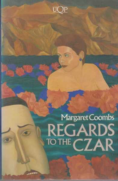 Regards To the Czar, Margaret Coombs