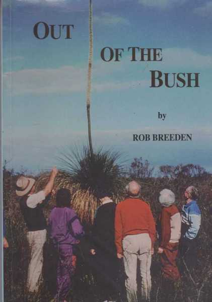 Out of the Bush, Rob Breeden