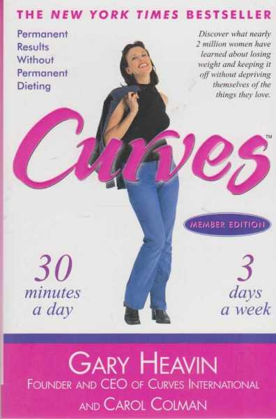 Curves - Permanent Results Without Permanent Dieting, Gary Heavin and Carol Colman