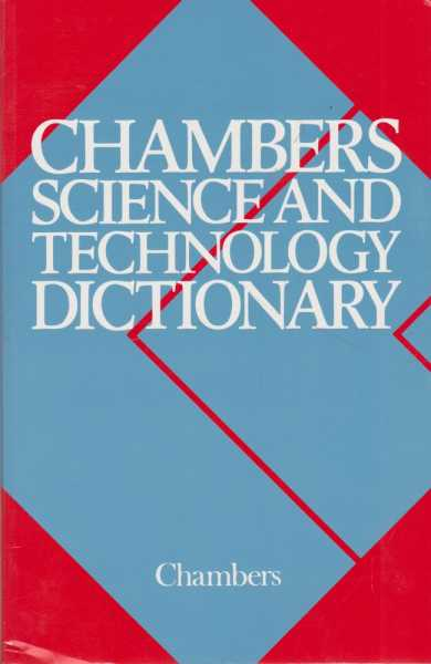 Chambers Science and Technology Dictionary, Peter Walker