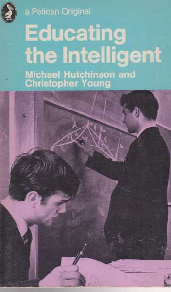 Educating The Intelligent, Michael Hutchinson and Christopher Young