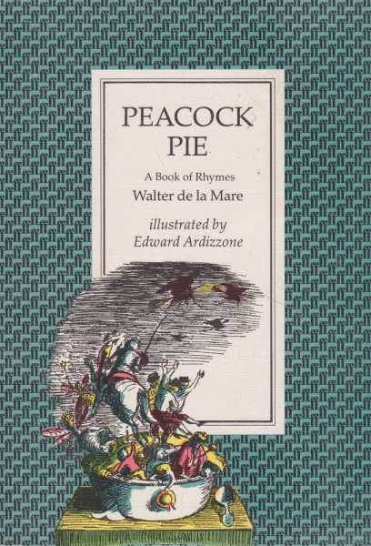 Peacock Pie - A Book of Rhymes, Walter de la Mare