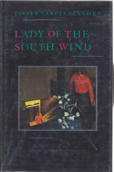 Lady of the South Wind, Javier Garcia Sanchez