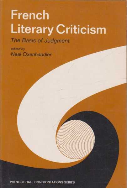 French Literary Criticism, Neal Oxenhandler - Editor