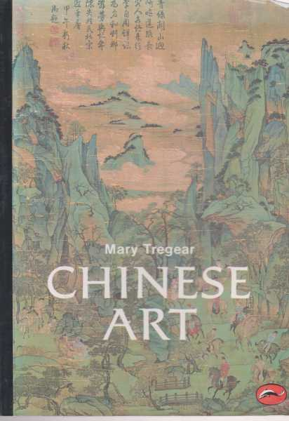 Chinese Art, Mary Tregear