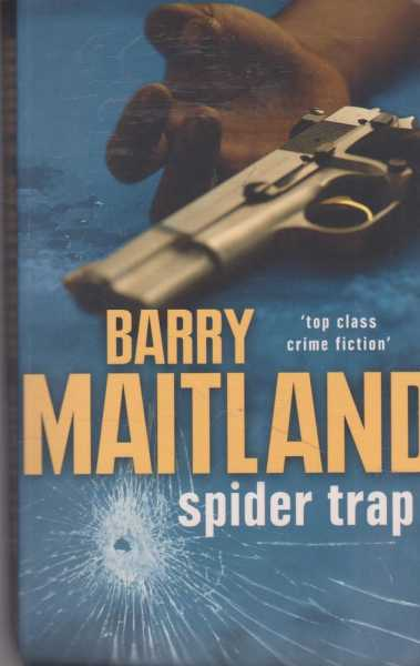 Spider Trap, Barry Maitland