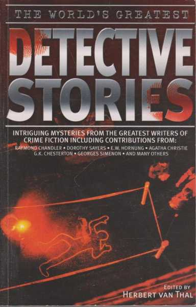 The World's Greatest Detective Stories, Herbert van Thal - Editor