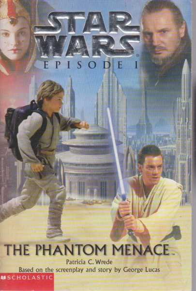 Starwars Episode I - The Phantom Menace, Patricia C. Wrede