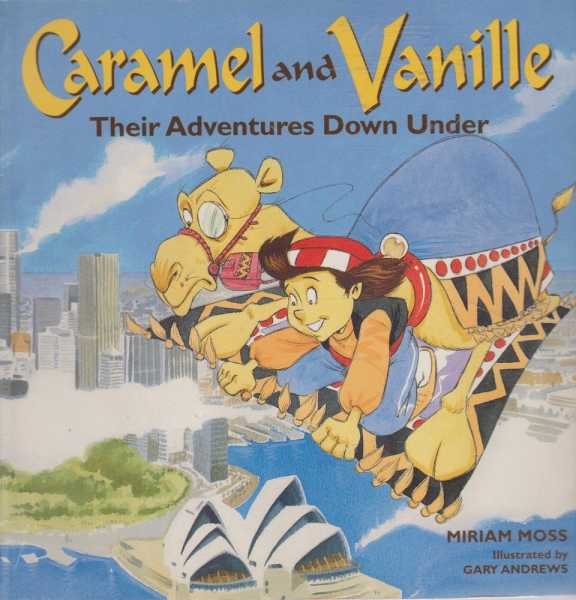 Caramel and Vanille - Their Adventures Down Under, Miriam Moss