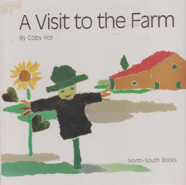 A Visit To The Farm, Coby Hol