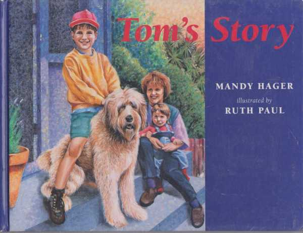 Tom's Story, Mandy Hager