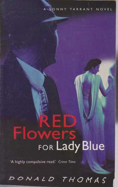 Red Flowers for Lady Blue, Donald Thomas