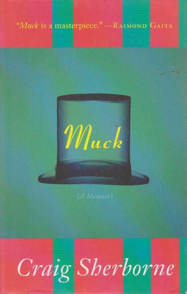 Muck - A Memoir, Craig Sherborne
