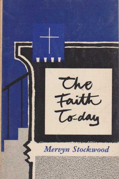 The Faith Today, Mervyn Stockwood