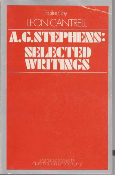 A.G. Stephens: Selected Writings, A.G. Stephens