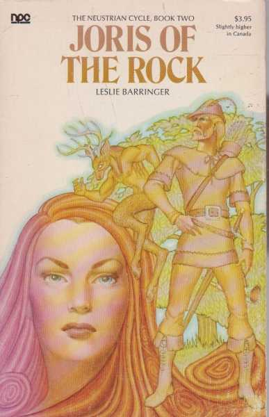 Joris of the Rock - The Neustrian Cicle, Book Two, Leslie Barringer