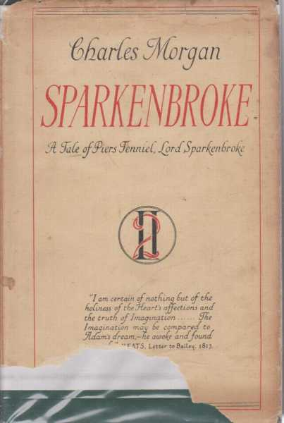 Sparkenbroke - A Tale of Piers Tenniel, Charles Morgan