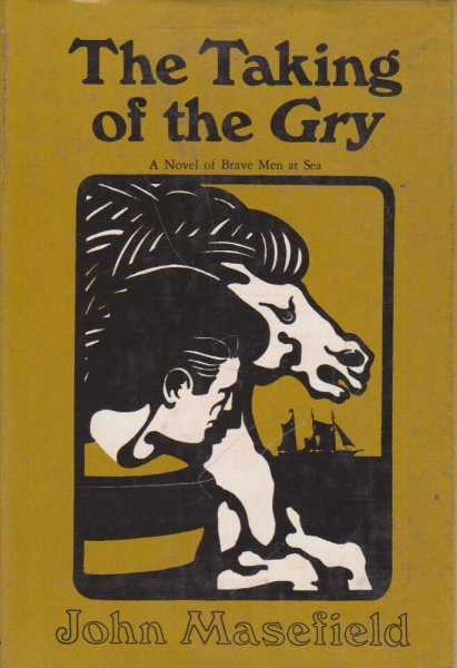 The Taking of the Gry, John Masefield