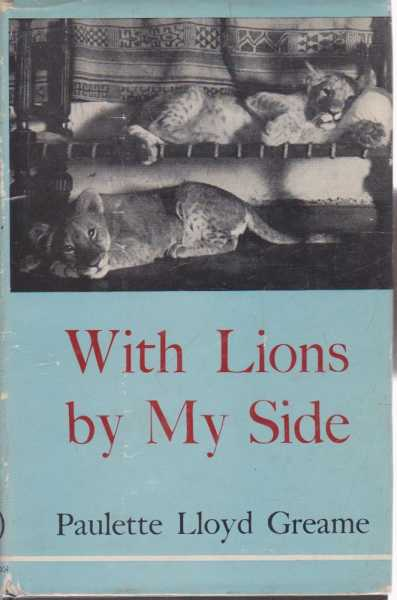 With Lions by My Side, Paulette Lloyd Greame