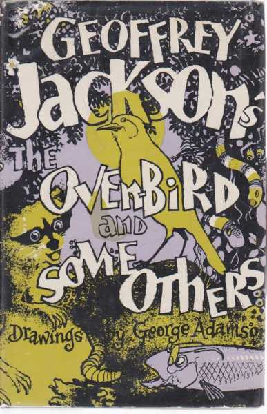 The Oven-Bird and Some Others, Geoffrey Jackson