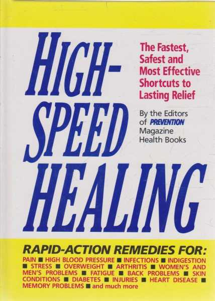 High Speed Healing, Editors of Prevention Magazine Health Books