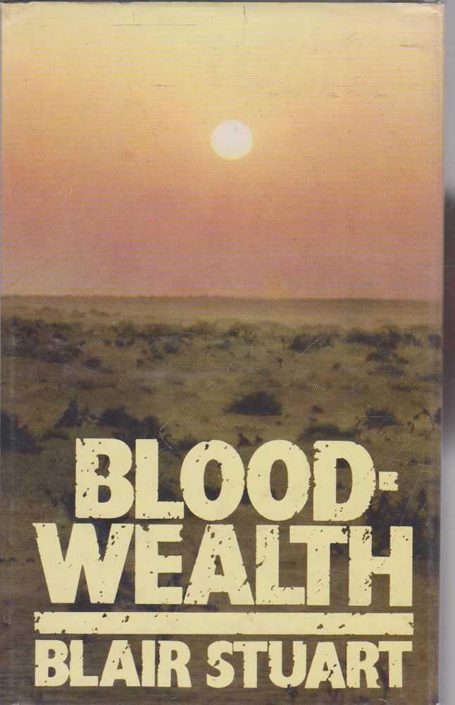 Bloodwealth, Blair Stuart