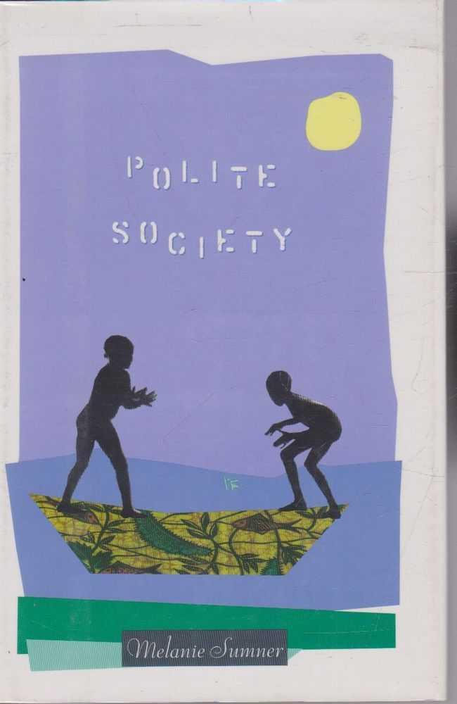 Polite Society, Melanie Sumner