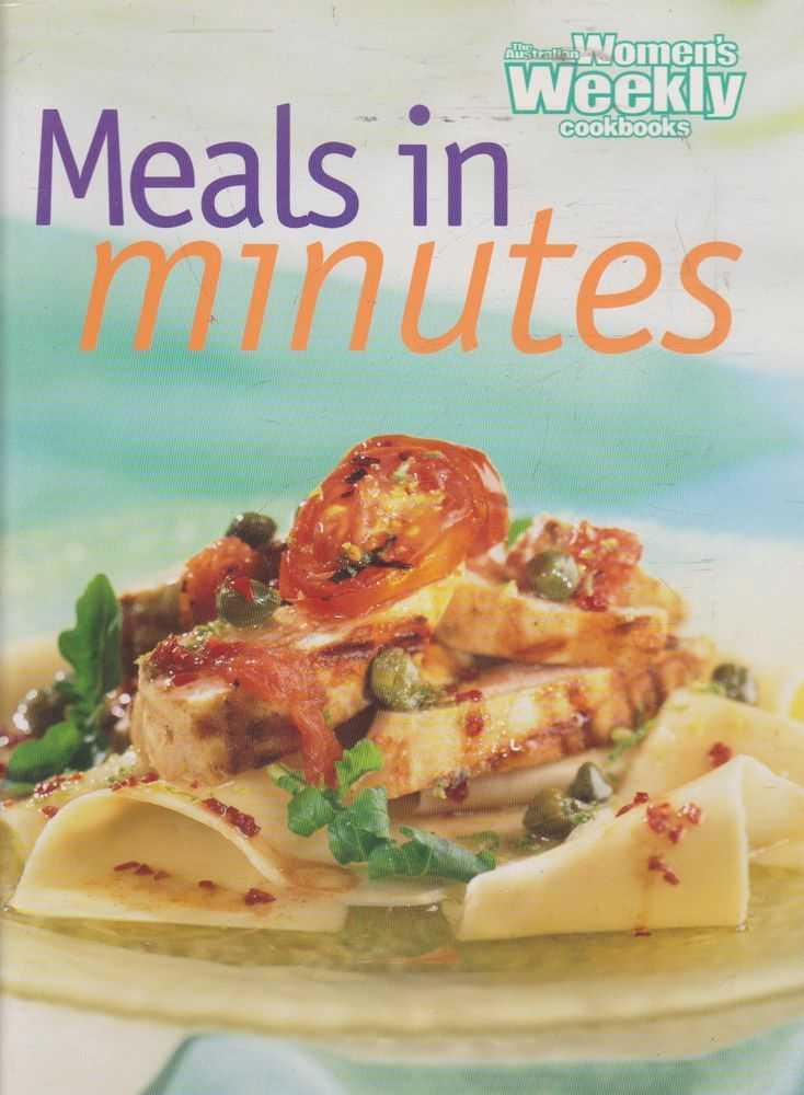 The Australian Women's Weekly Cookbooks - Meals in Minutes, Pamela Clark