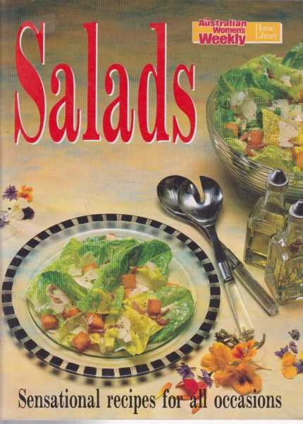 The Australian Women's Weekly Cookbooks - Salads, Pamela Clark