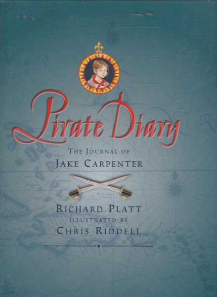 Pirate Diary - The Journal of Jake Carpenter, Richard Platt