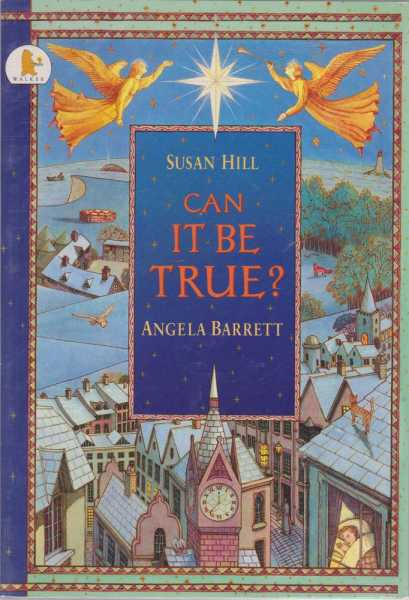 Can It Be True?, Susan Hill